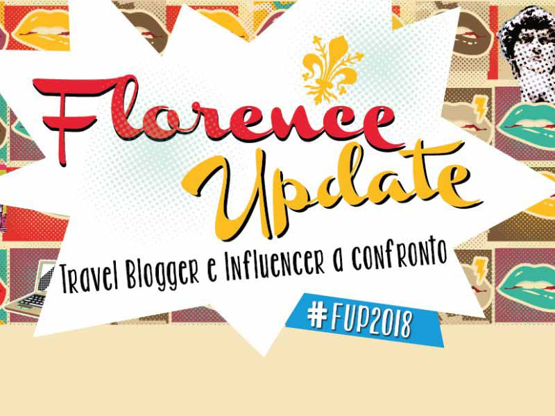 Florence Update - Influencer a Firenze