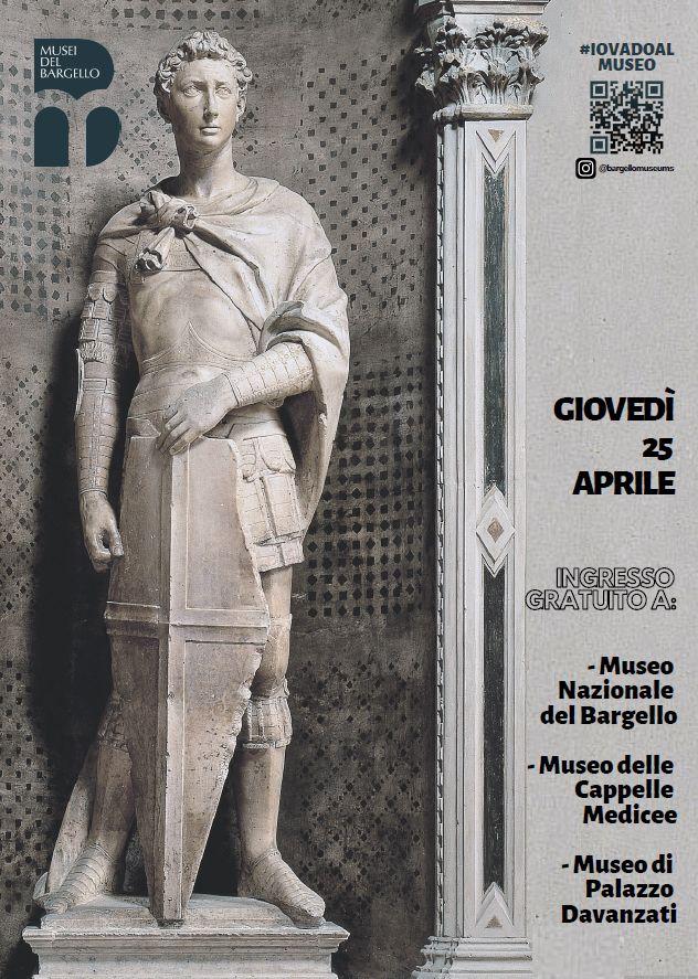 Bargello Cappelle Medicee Palazzo Davanzati gratis 25 aprile orari