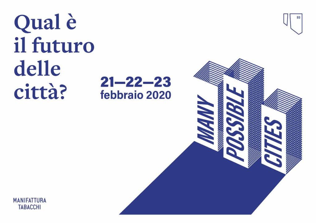 Many possible cities 2020 Manifattura Tabacchi programma