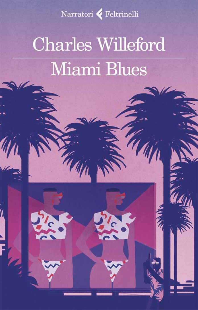 Miami Blues di Charles Willeford. La recensione