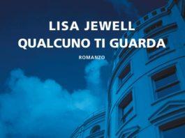Qualcuno ti guarda Lisa Jewell recensione