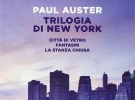 """""""Trilogia di New York"""" di Paul Auster recensione"""